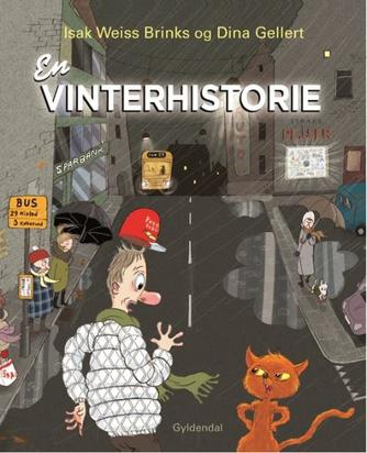 Isak Weiss Brinks, Dina Gellert: En vinterhistorie