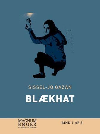 Sissel-Jo Gazan: Blækhat. Bind 3 (Magnumbøger)