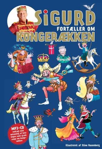 Sigurd Barrett: Sigurd fortæller om kongerækken (mp3)
