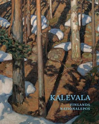 : Kalevala : Finlands nationalepos