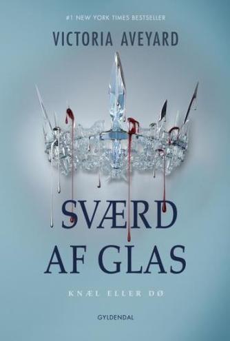 Victoria Aveyard: Sværd af glas