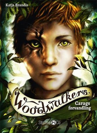 Katja Brandis (f. 1970): Woodwalkers - Carags forvandling