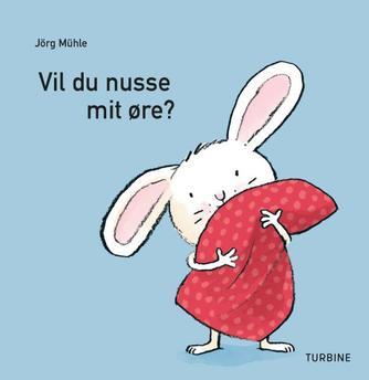 Jörg Mühle: Vil du nusse mit øre?