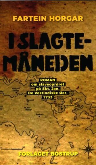 Fartein Horgar: I slagtemåneden : roman