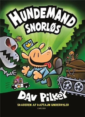 Dav Pilkey: Snorløs