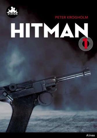 Peter Krogholm: Hitman. Bind 1