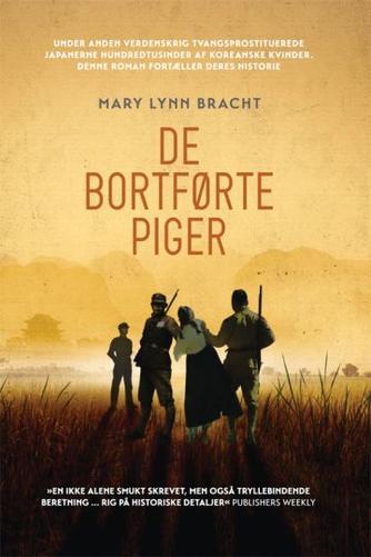 Mary Lynn Bracht: De bortførte piger