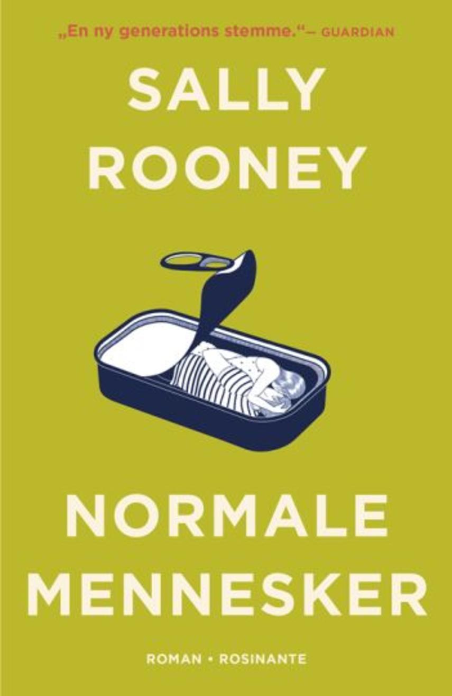 """Sally Rooney (f. 1991): Normale mennesker : roman (""""LÆSETASKE"""" - udlånes kun til Læsekredse) (Læsetaske)"""