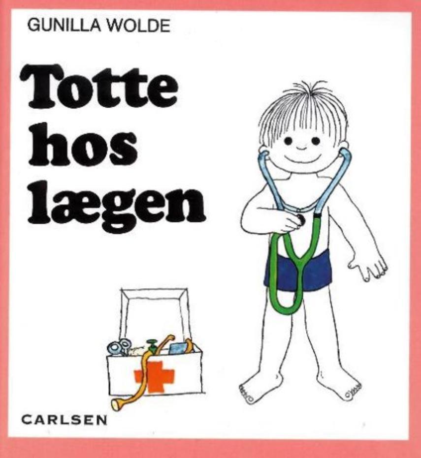Gunilla Wolde: Totte hos lægen