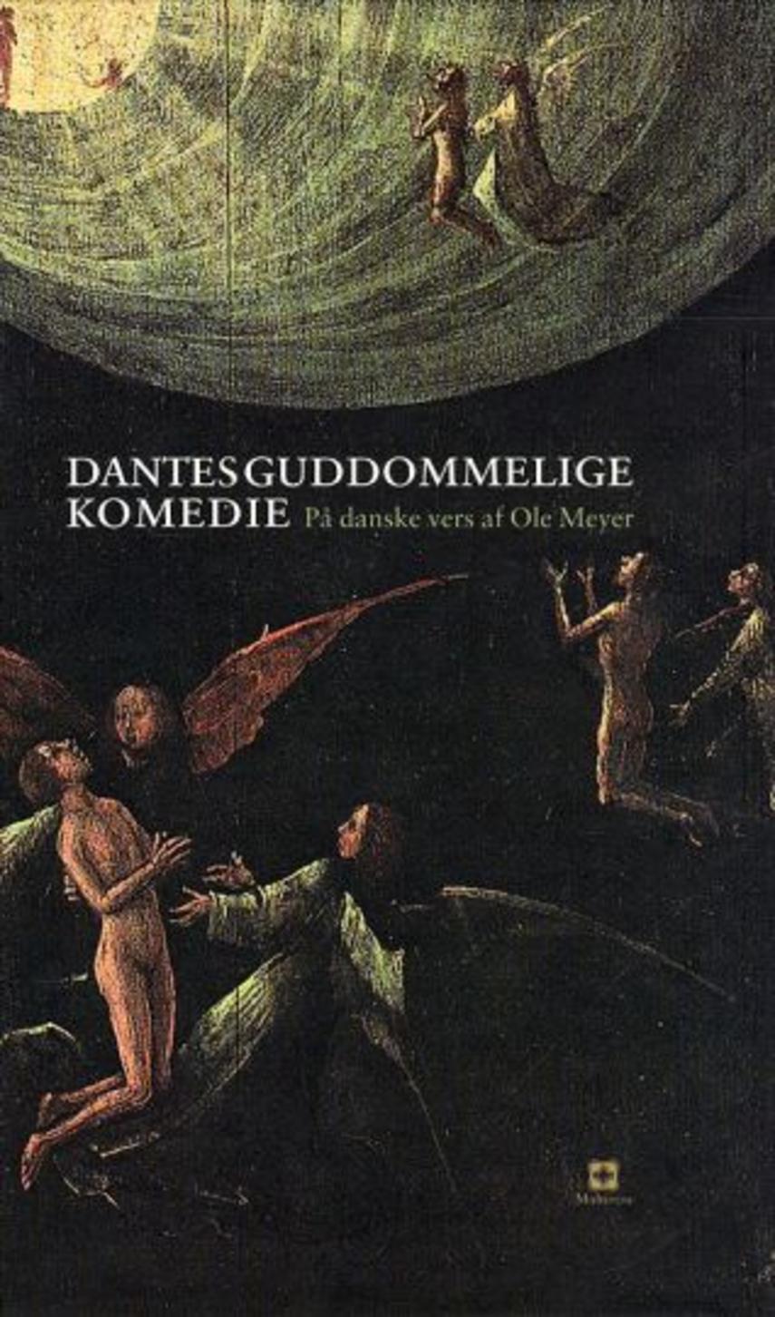 Dante Alighieri: Dantes guddommelige komedie