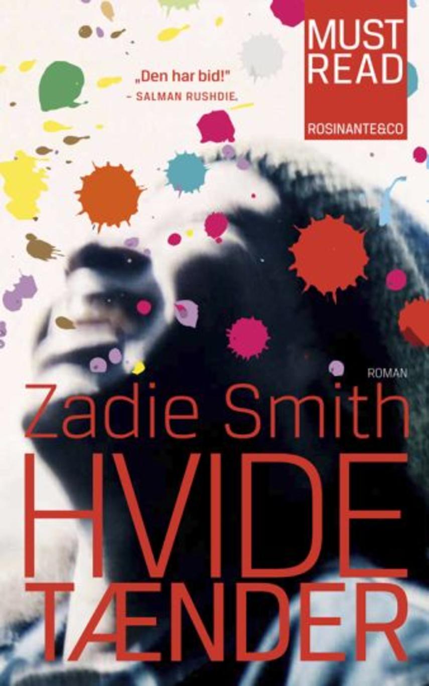 Zadie Smith: Hvide tænder : roman