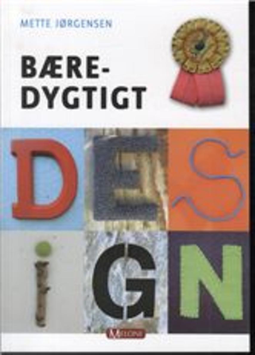 Mette Jørgensen (f. 1953-09-17): Bæredygtigt design