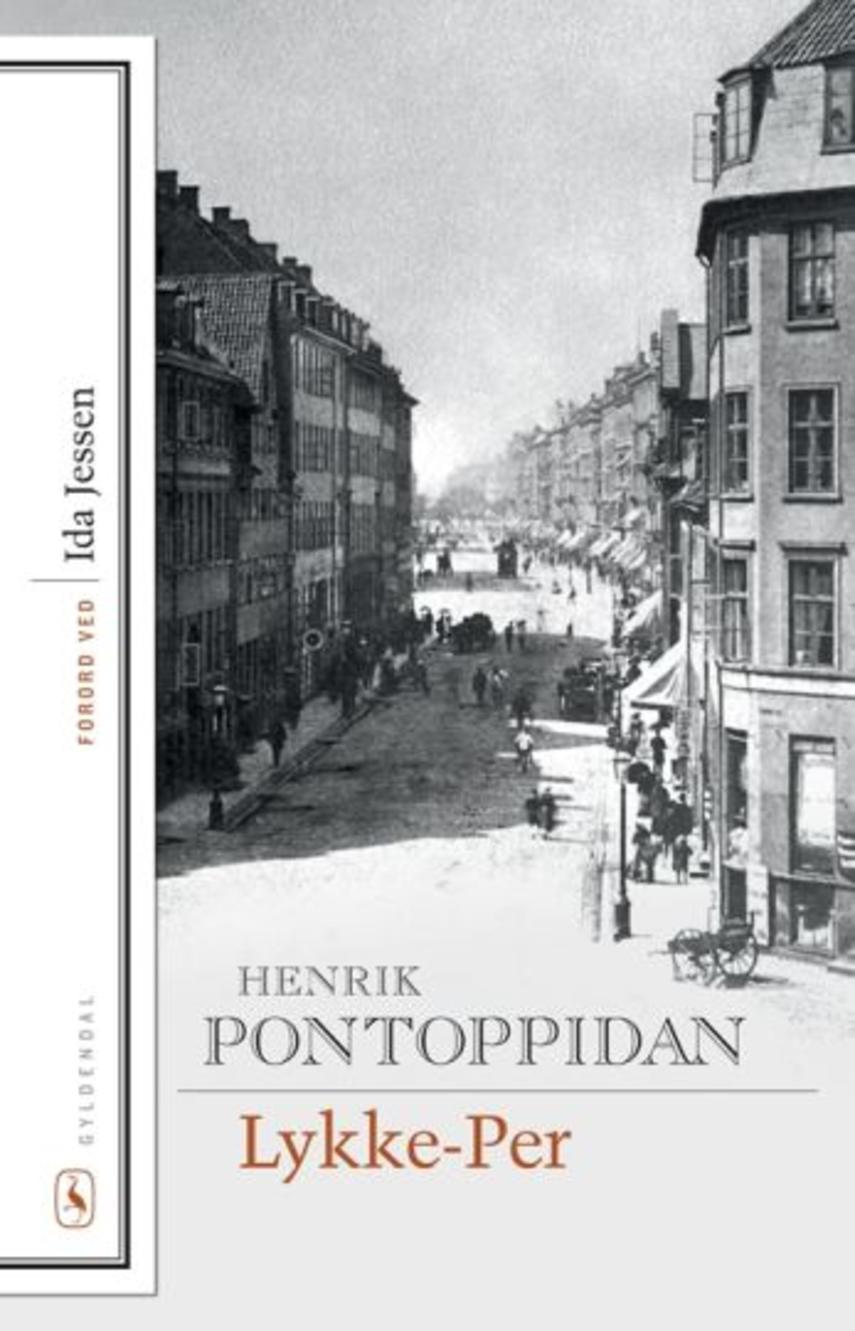Henrik Pontoppidan: Lykke-Per : roman