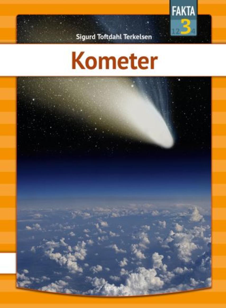 Sigurd Toftdahl Terkelsen: Kometer