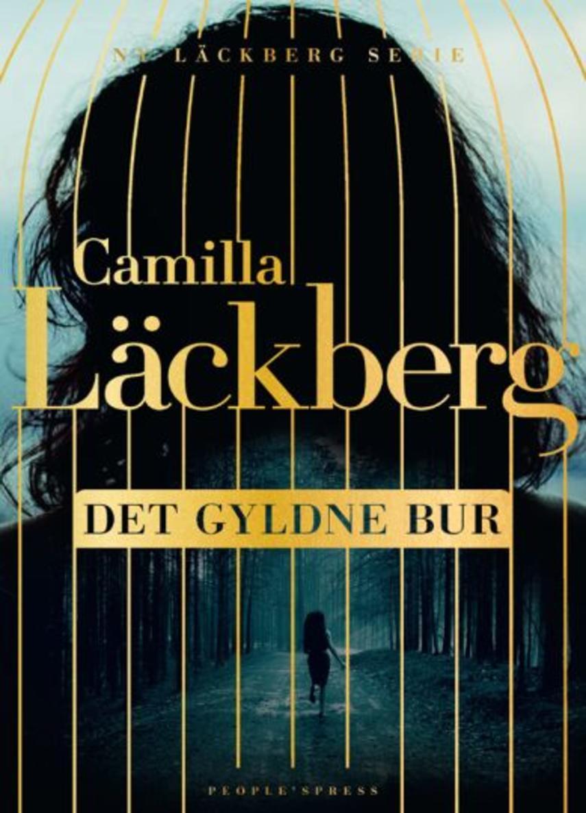 Camilla Läckberg: Det gyldne bur : roman