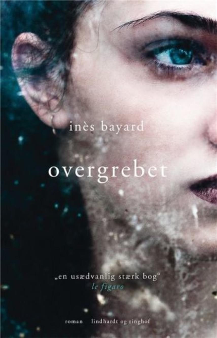 Inès Bayard (f. 1991): Overgrebet