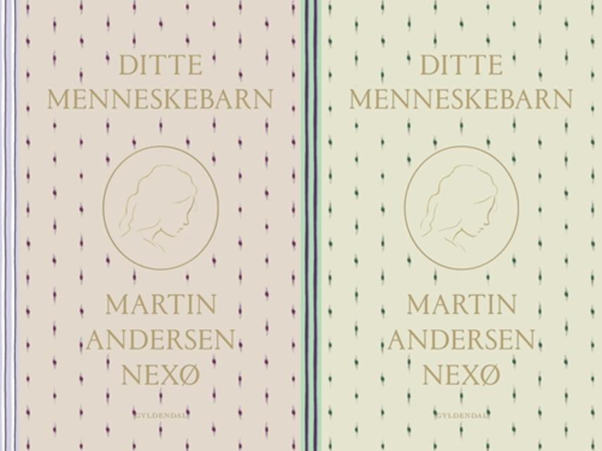 Martin Andersen Nexø: Ditte Menneskebarn. Del 2