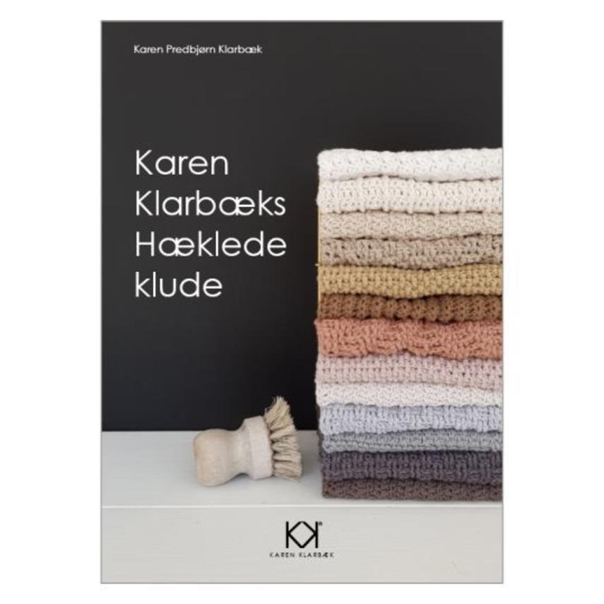 Karen Predbjørn Klarbæk: Karen Klarbæks hæklede klude