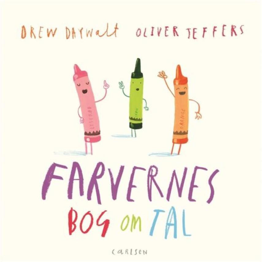 Drew Daywalt, Oliver Jeffers: Farvernes bog om tal