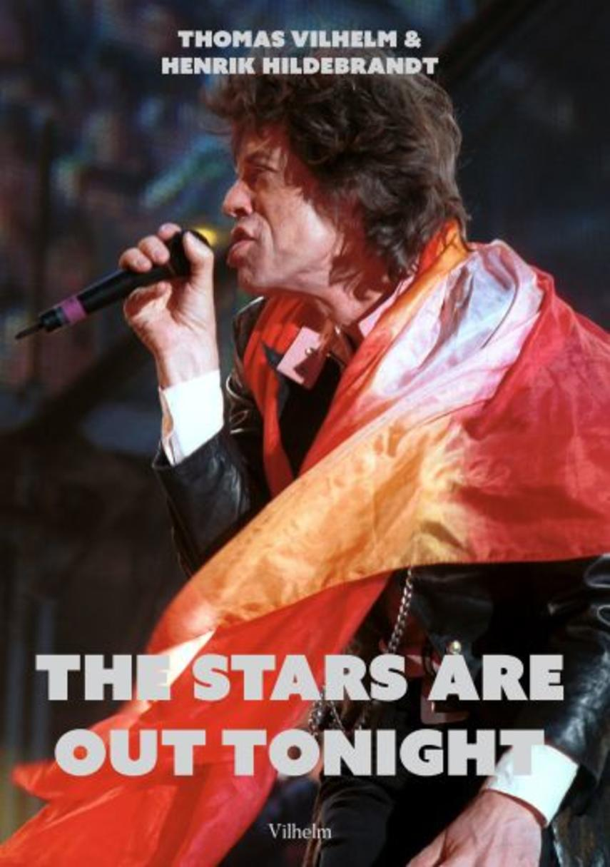 Thomas Vilhelm, Henrik Hildebrandt: The stars are out tonight