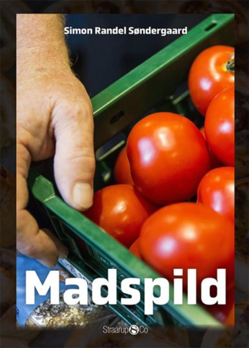 Simon Randel Søndergaard: Madspild