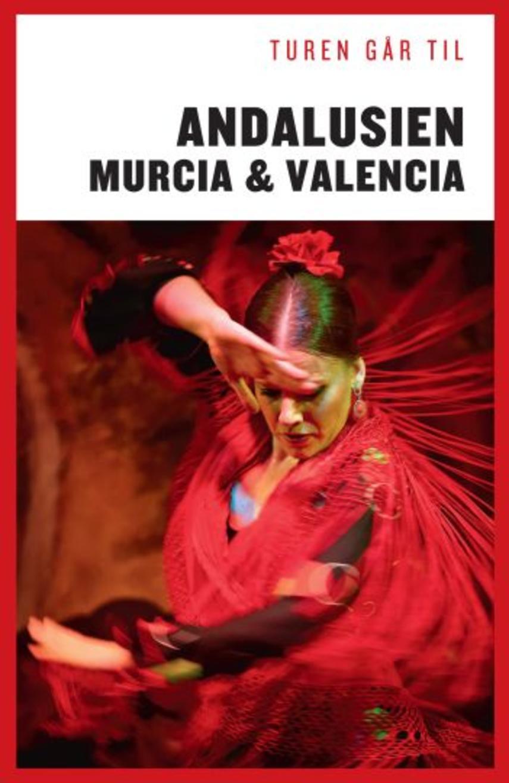 Jørgen Laurvig: Turen går til Andalusien, Murcia & Valencia