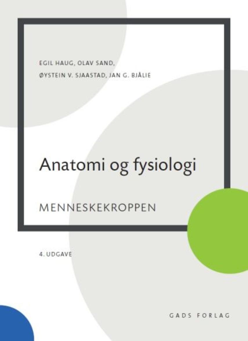 Olav Sand: Anatomi og fysiologi