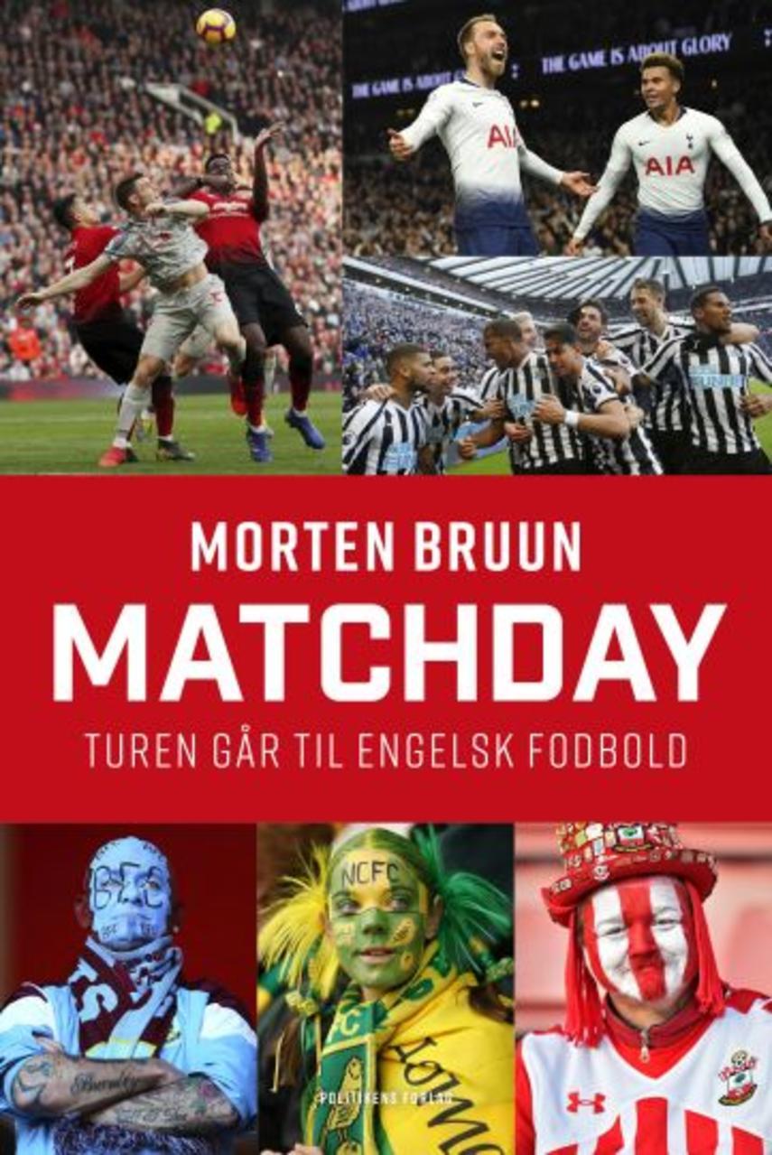 Morten Bruun (f. 1965): Matchday : turen går til engelsk fodbold