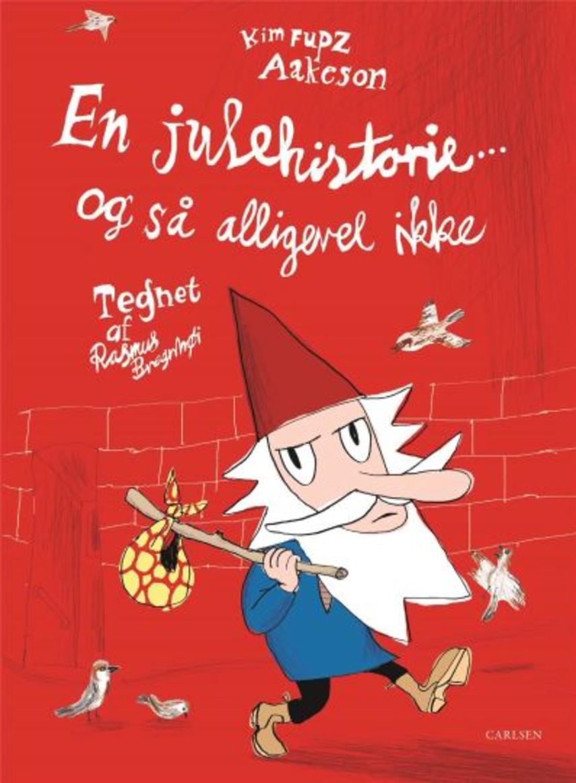 Kim Fupz Aakeson, Rasmus Bregnhøi: En julehistorie - og så alligevel ikke