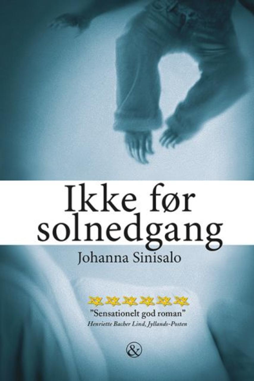 Johanna Sinisalo: Ikke før solnedgang
