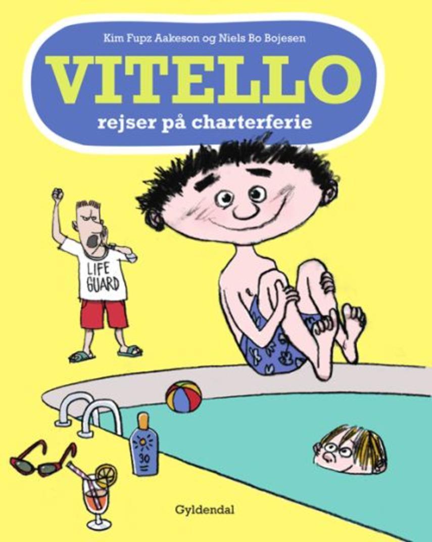 Kim Fupz Aakeson, Niels Bo Bojesen: Vitello rejser på charterferie