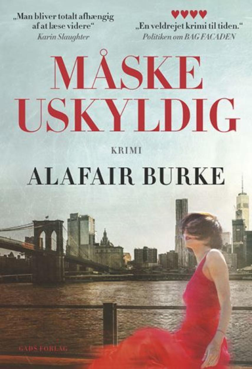 Alafair Burke: Måske uskyldig : krimi