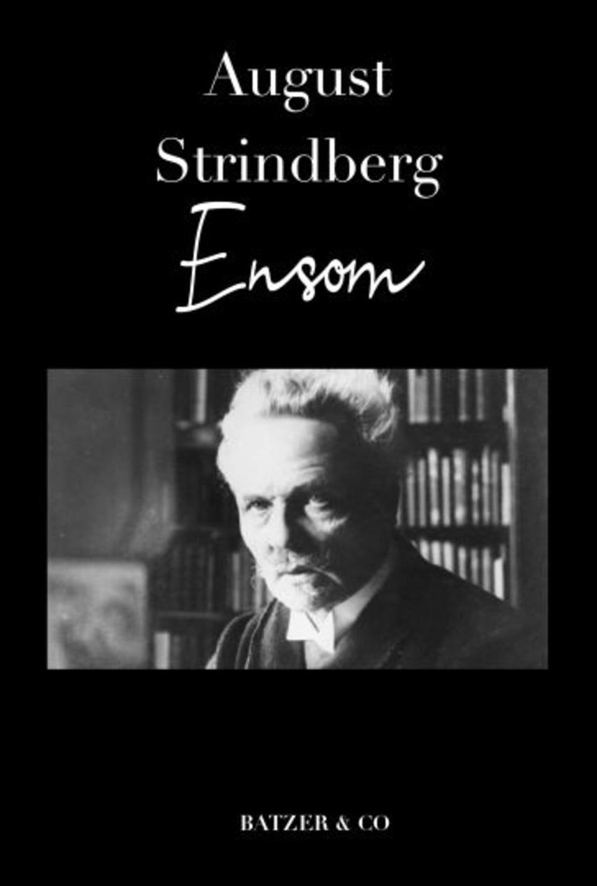 August Strindberg: Ensom