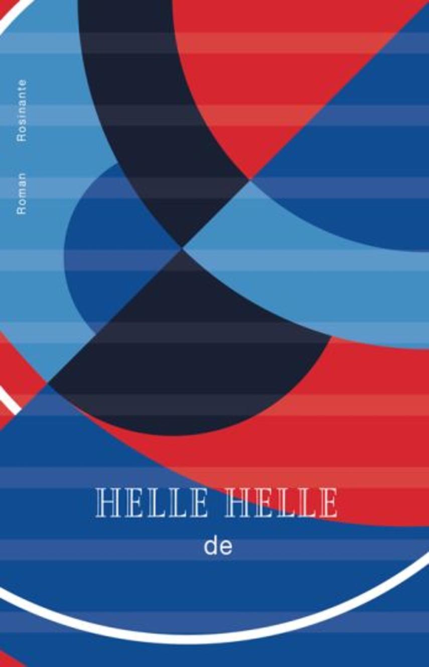 Helle Helle: de : roman