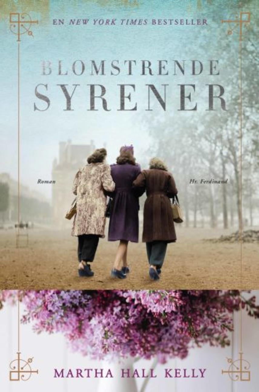 Martha Hall Kelly: Blomstrende syrener : roman