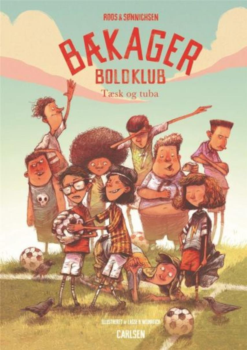 Jesper Roos Jacobsen: Bækager Boldklub - tæsk og tuba