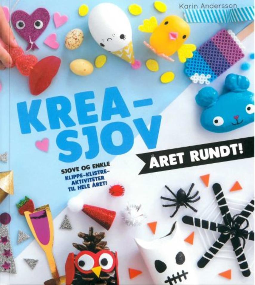 Karin Andersson (f. 1978-04-15): Krea-sjov - året rundt!