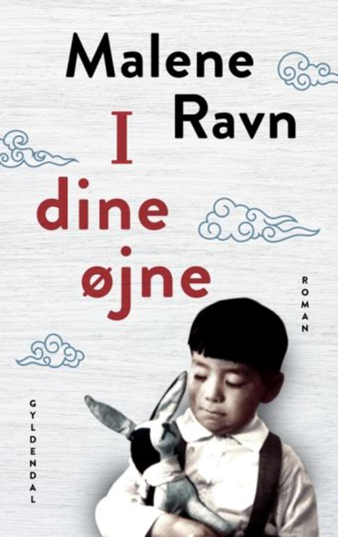 Malene Ravn (f. 1971): I dine øjne : roman