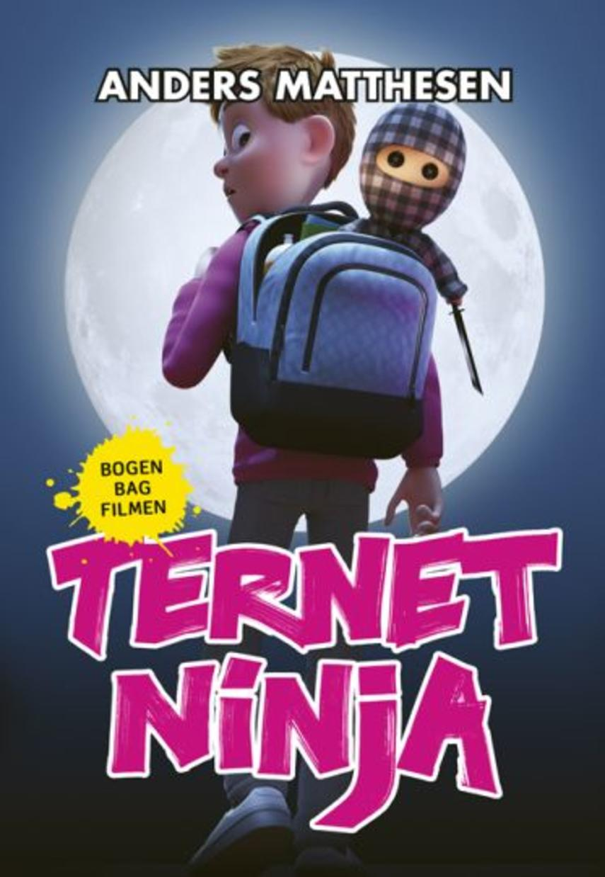 Anders Matthesen: Ternet Ninja. Bind 1