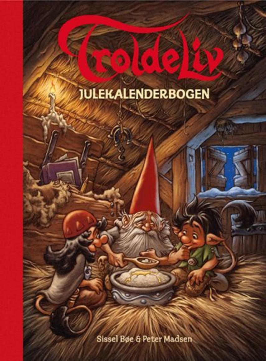 Sissel Bøe: Troldeliv : julekalenderbogen