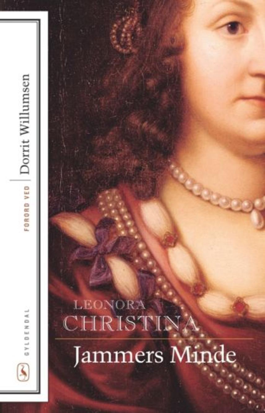 Leonora Christina Ulfeldt: Leonora Christinas Jammers Minde (Ved Line Krogh)