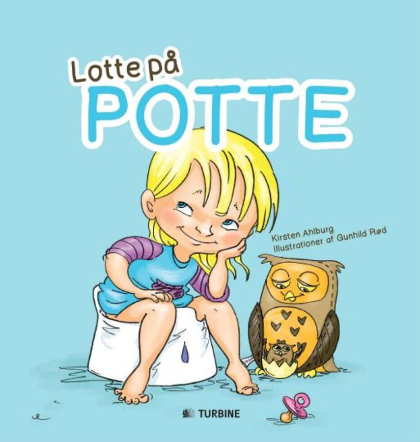 Kirsten Ahlburg, Gunhild Rød: Lotte på potte