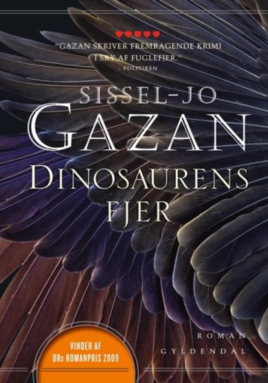 Sissel-Jo Gazan: Dinosaurens fjer : roman