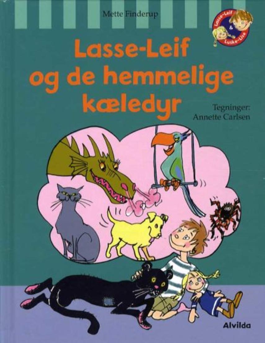 Mette Finderup, Annette Carlsen (f. 1955): Lasse-Leif og de hemmelige kæledyr