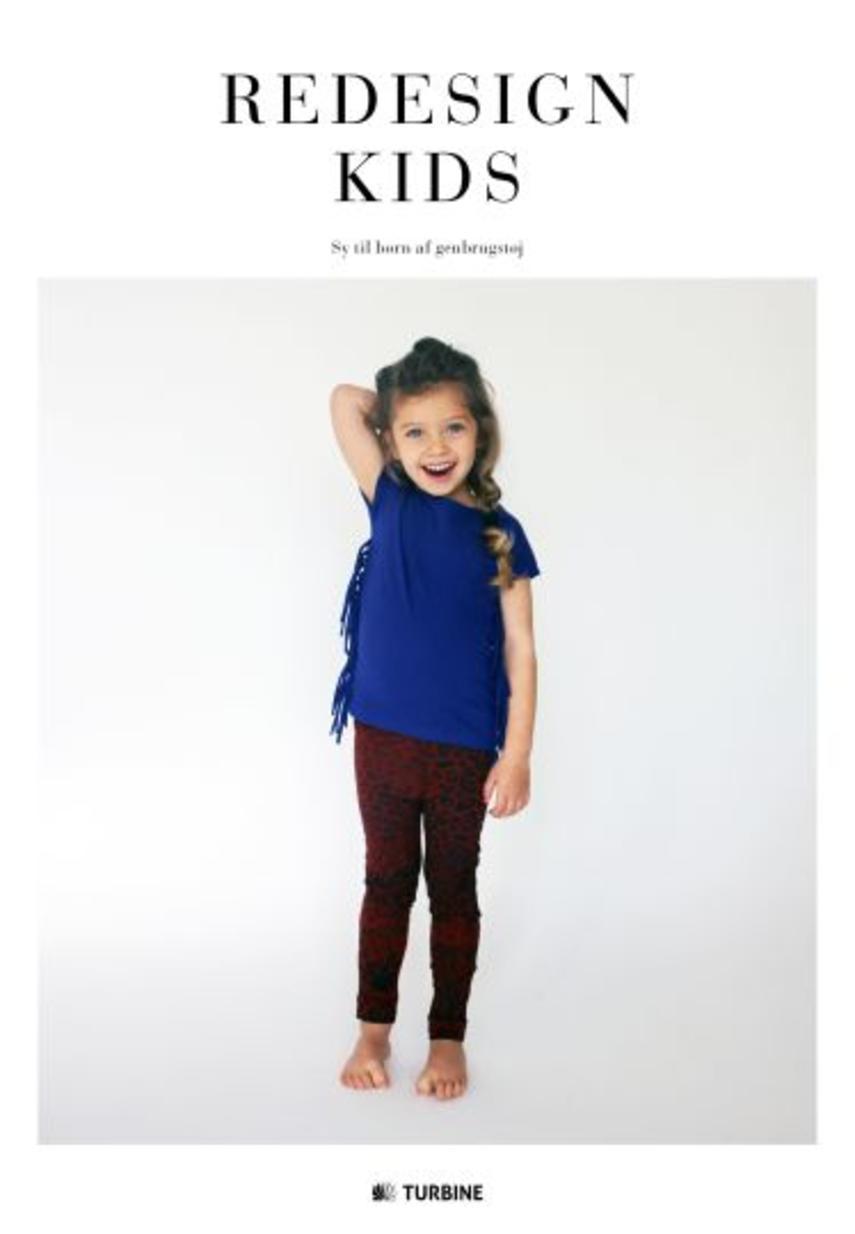 : Redesign kids : sy til børn af genbrugstøj