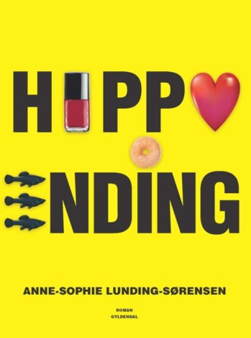Anne-Sophie Lunding-Sørensen: Happy ending : roman