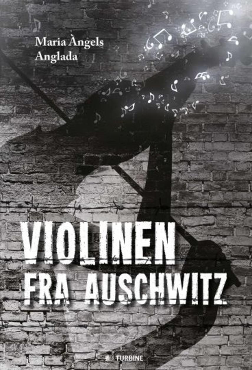 Maria Àngels Anglada: Violinen fra Auschwitz