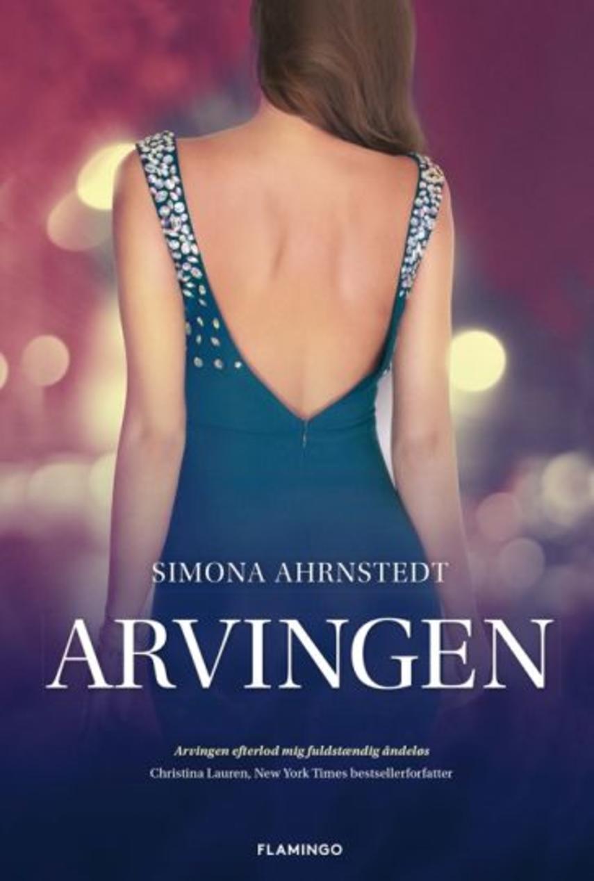 Simona Ahrnstedt: Arvingen