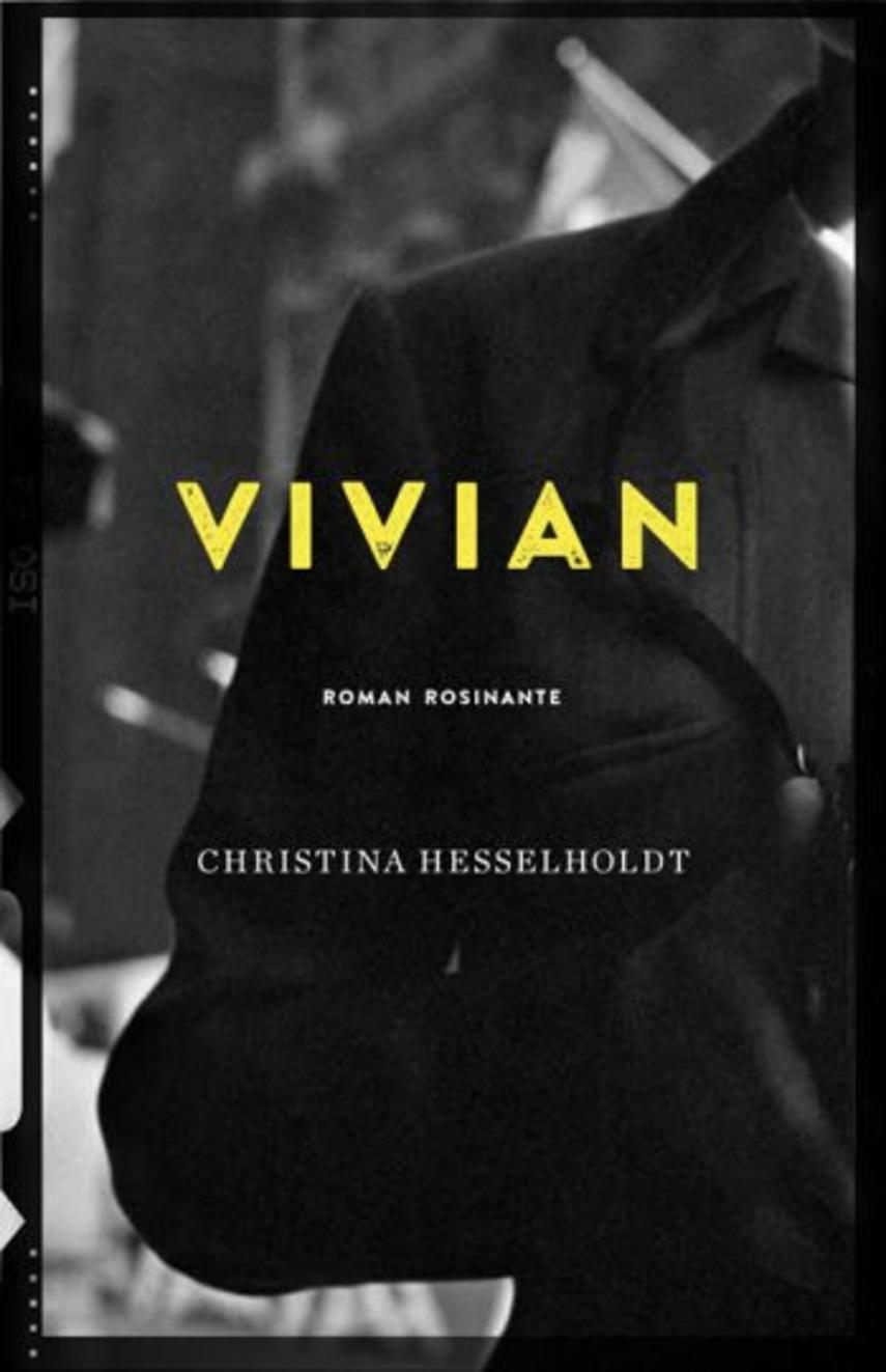 Christina Hesselholdt: Vivian : roman