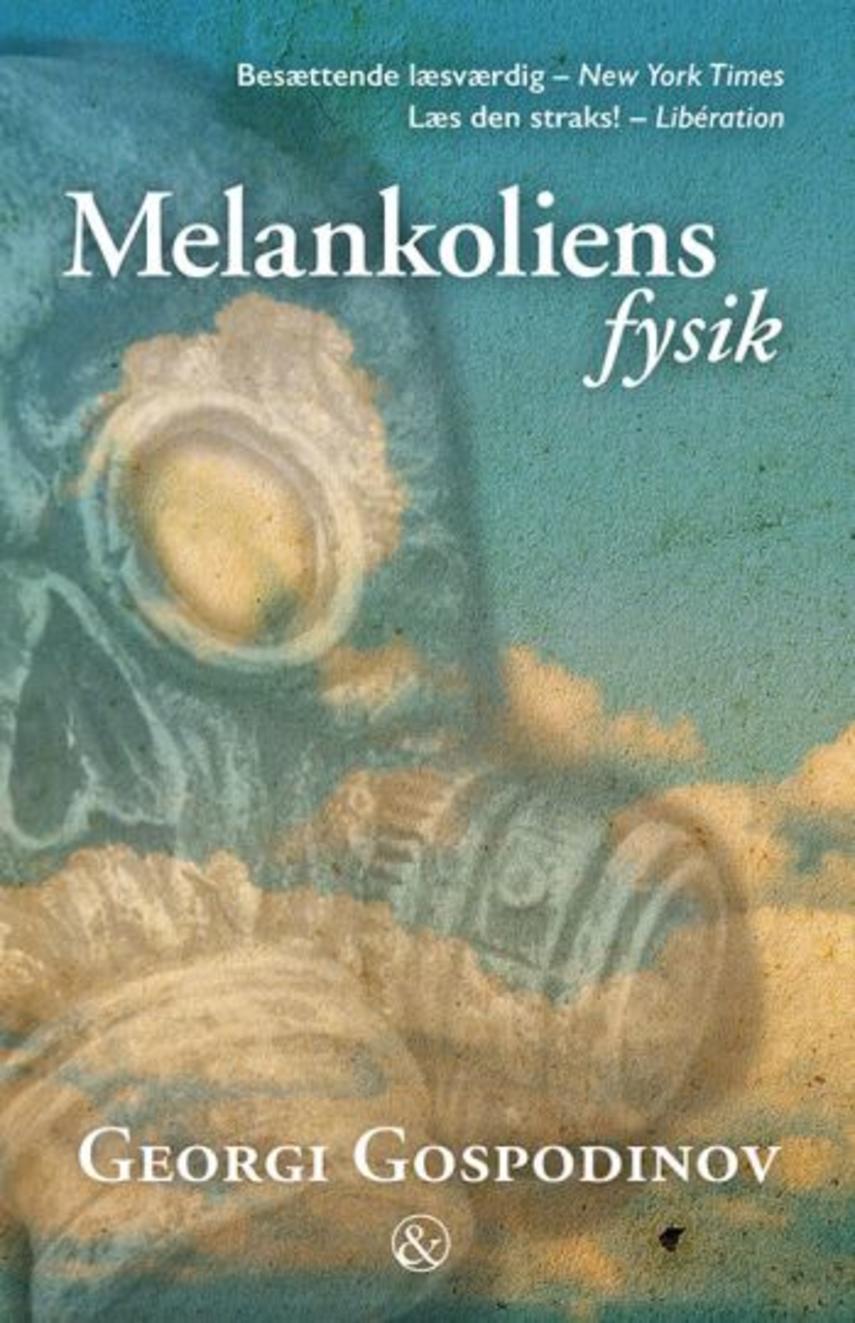 Georgi Gospodinov: Melankoliens fysik